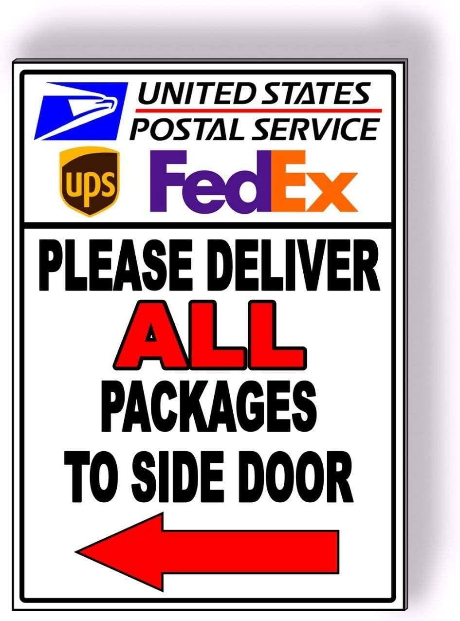 Please Deliver All Packages To Side Door Arrow Right Metal Sign