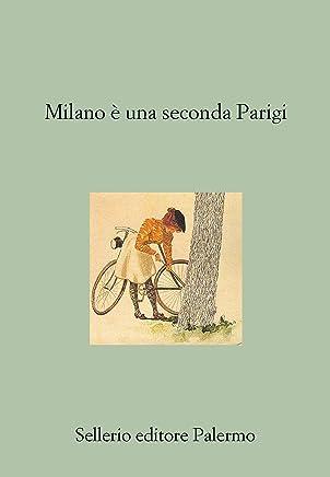 Milano è una seconda Parigi (Il divano Vol. 257)