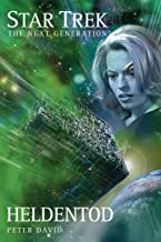 Star Trek - The Next Generation 04: Heldentod (German Edition)