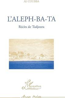 L'aleph-Ba-Ta: Récits de Tadjoura (Encres Noires) (French Edition)