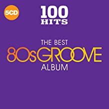 100 Hits: The Best 80S Groove Album