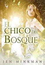 El chico del bosque (Spanish Edition)