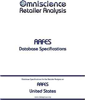 AAFES - United States: Retailer Analysis Database Specifications (Omniscience Retailer Analysis - United States Book 1725)