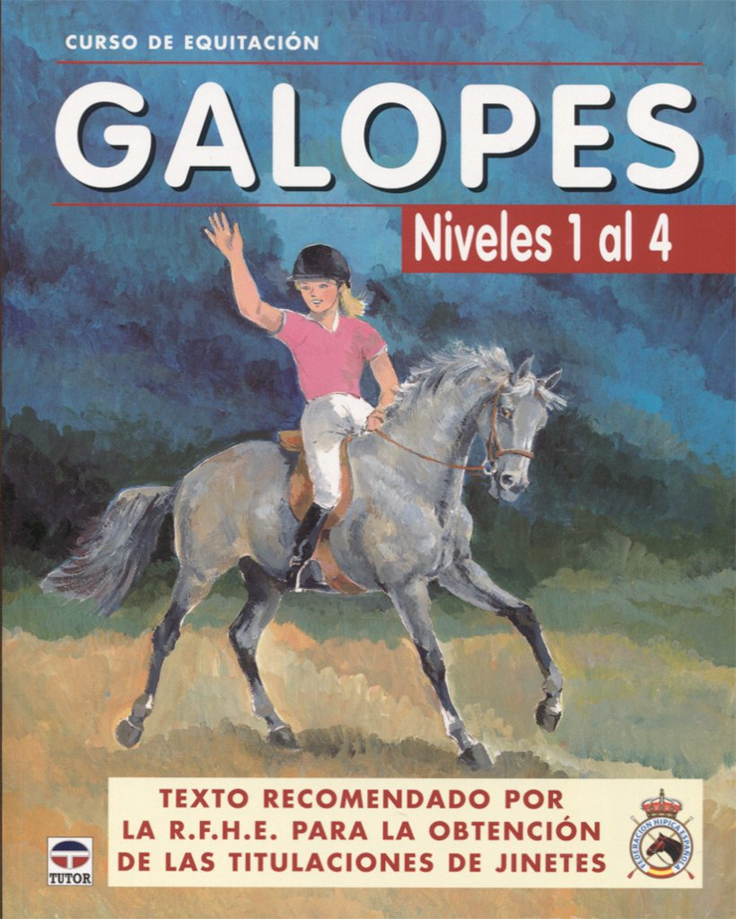 Download GALOPES NIVELES DEL 1 AL 4 (Curso de equitacion   Equitation course)