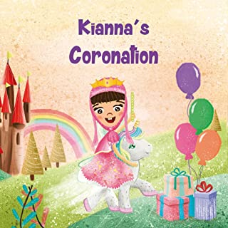Kianna's Coronation: Free personalized ebook with your purchase (English Edition)