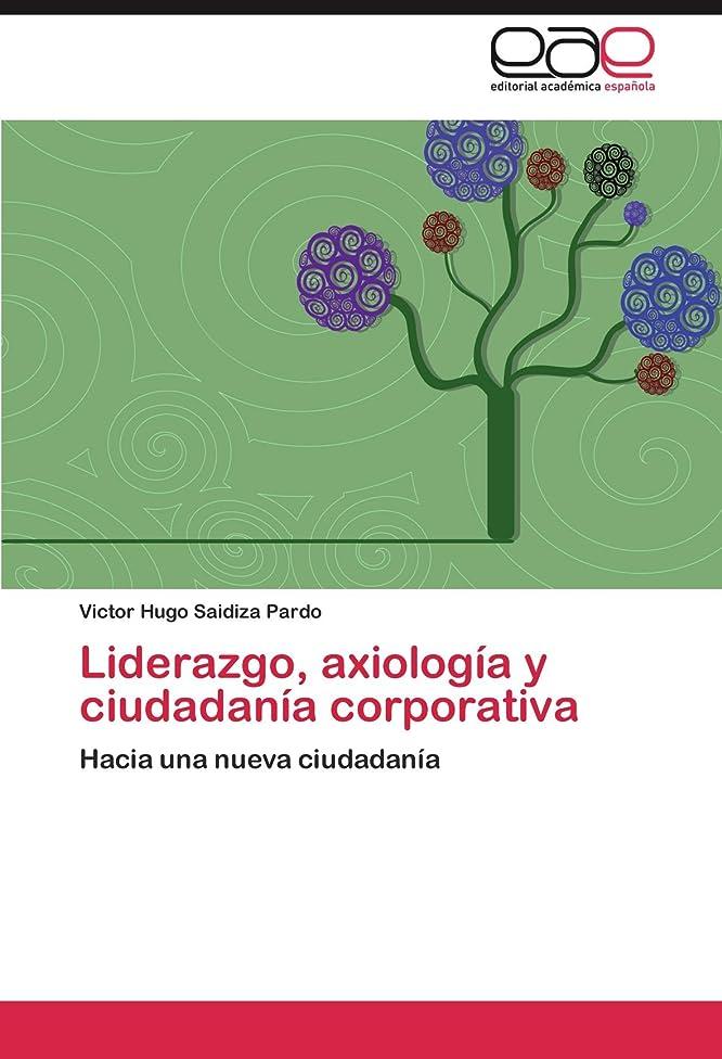 ケイ素幸運ボスLiderazgo, Axiologia y Ciudadania Corporativa