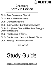 Study Guide for Chemistry and Chemical Reactivity, 7th Edition, by Kotz