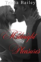 Midnight Pleasure : Book two (The Midnight series 2)