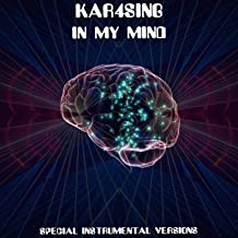 In My Mind (Special Instrumental Versions (Tribute To Dynoro & Gigi D'Agostino))