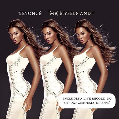 Me, Myself And I de Beyonce sur Amazon Music - Amazon.fr