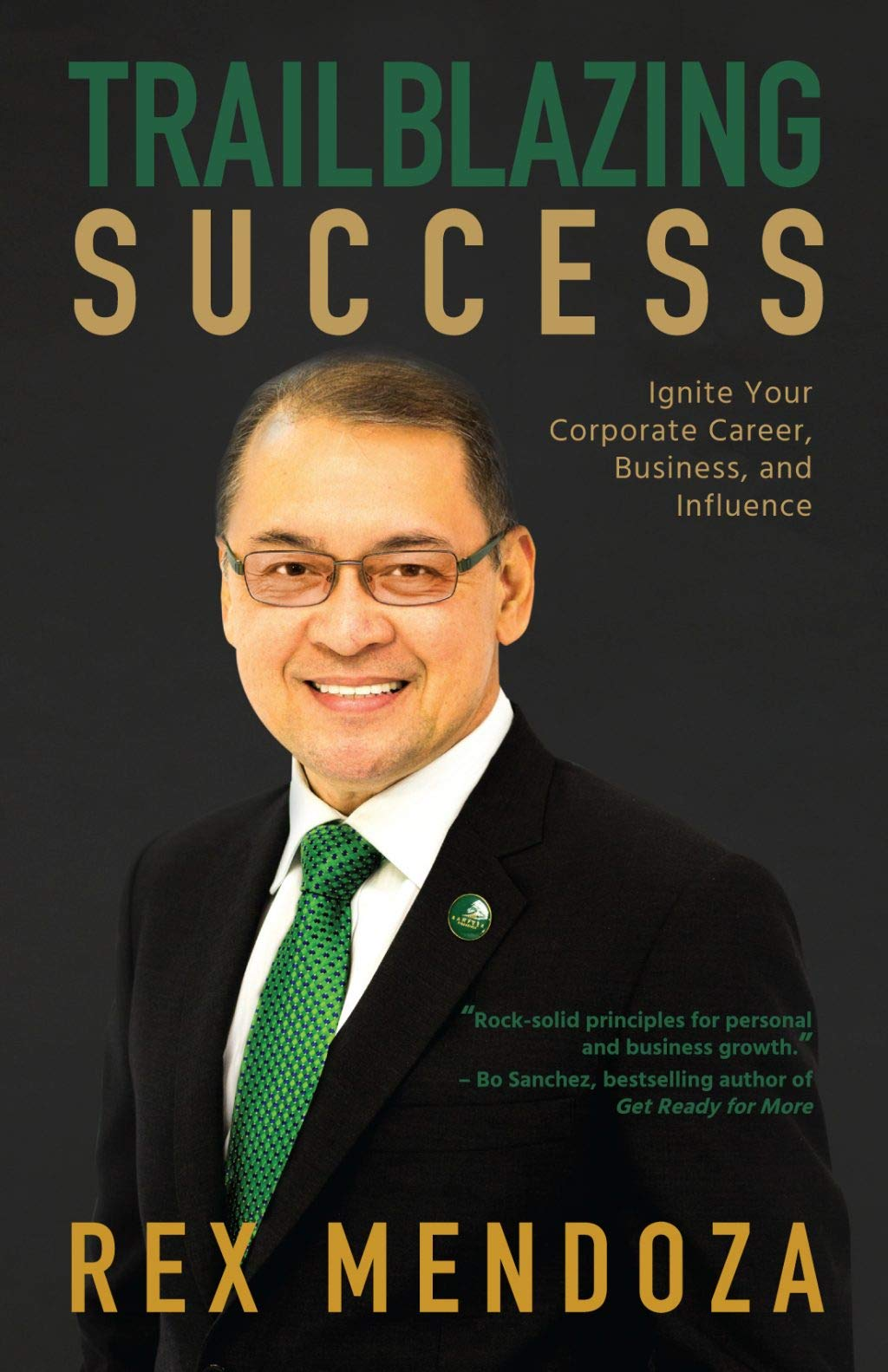 Trailblazing Success: Ignite Your Corporate Career, Business, and Influence