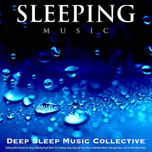 Sleeping Music: Relaxing Piano Music for Sleeping, Deep