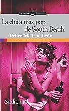 La chica más pop de South Beach (Spanish Edition)