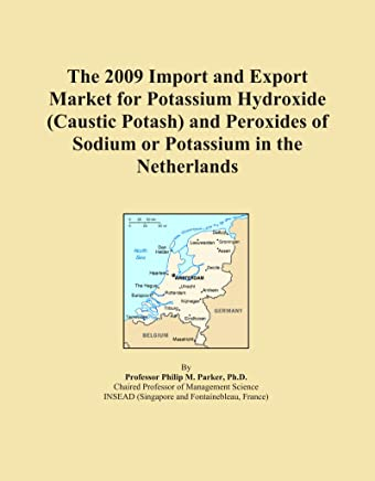 The 2009 Import and Export Market for Potassium Hydroxide (Caustic Potash) and Peroxides of Sodium or Potassium in the Netherlands