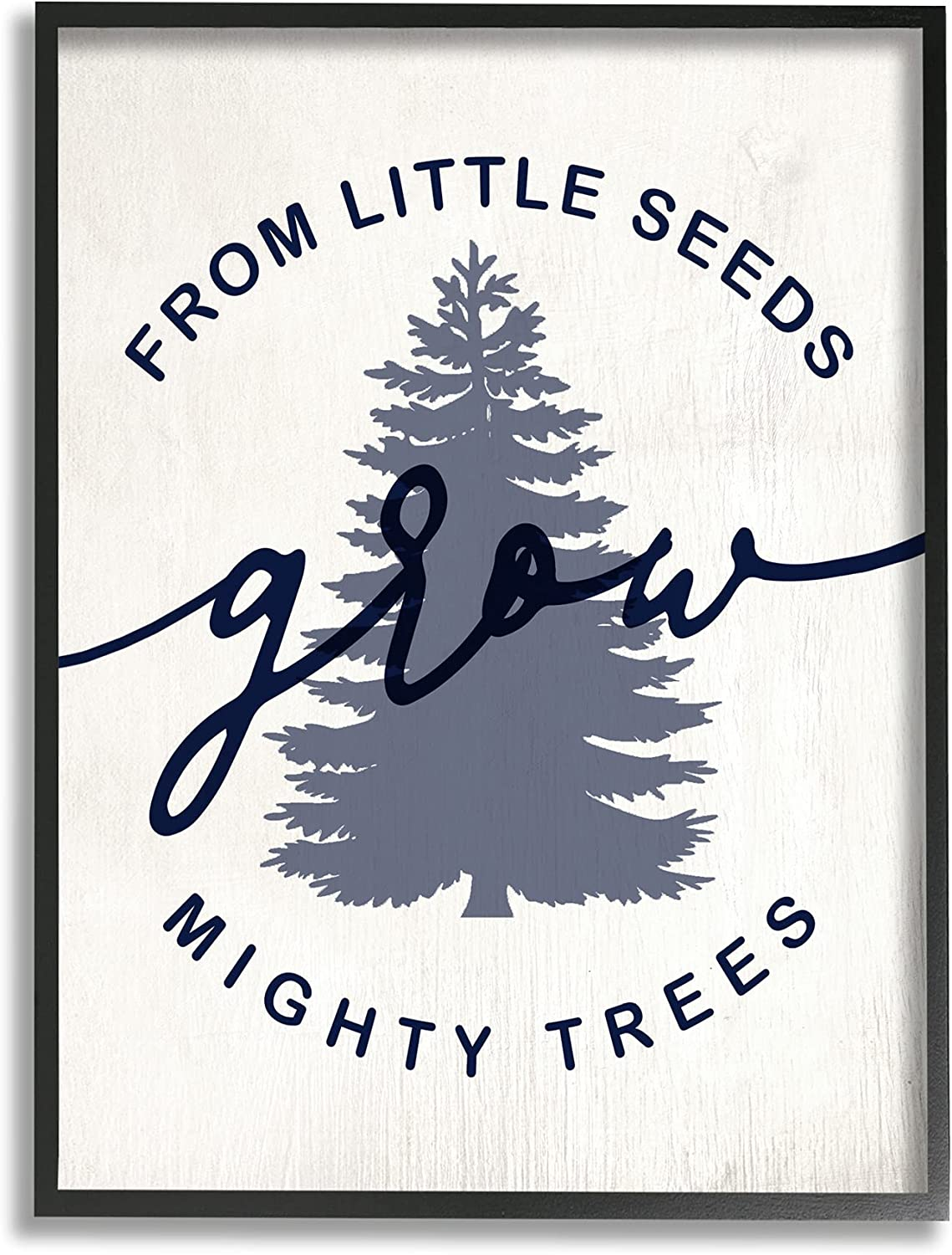Stupell Industries Albuquerque Mall Little Seeds Grow Gorgeous Trees Blue Mighty Sentiment