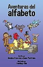 Aventuras del alfabeto (Spanish Edition)