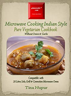 Gizmocooks Microwave Cooking Indian Style - Pure Vegetarian Cookbook for 28 Litres Microwave Oven (Pure Vegetarian Microwa...