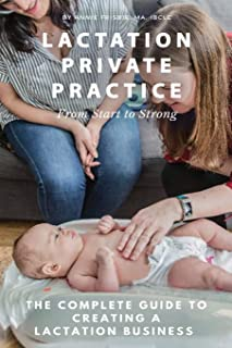 Lactation Private Practice: From Start to Strong