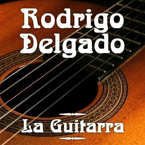 La Guitarra - Volkslieder de Rodrigo Delgado en Amazon Music ...