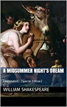 A Midsummer Night's Dream: (Annotated) (Special Edition)