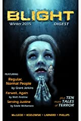 Blight Digest (Winter 2015) Kindle Edition