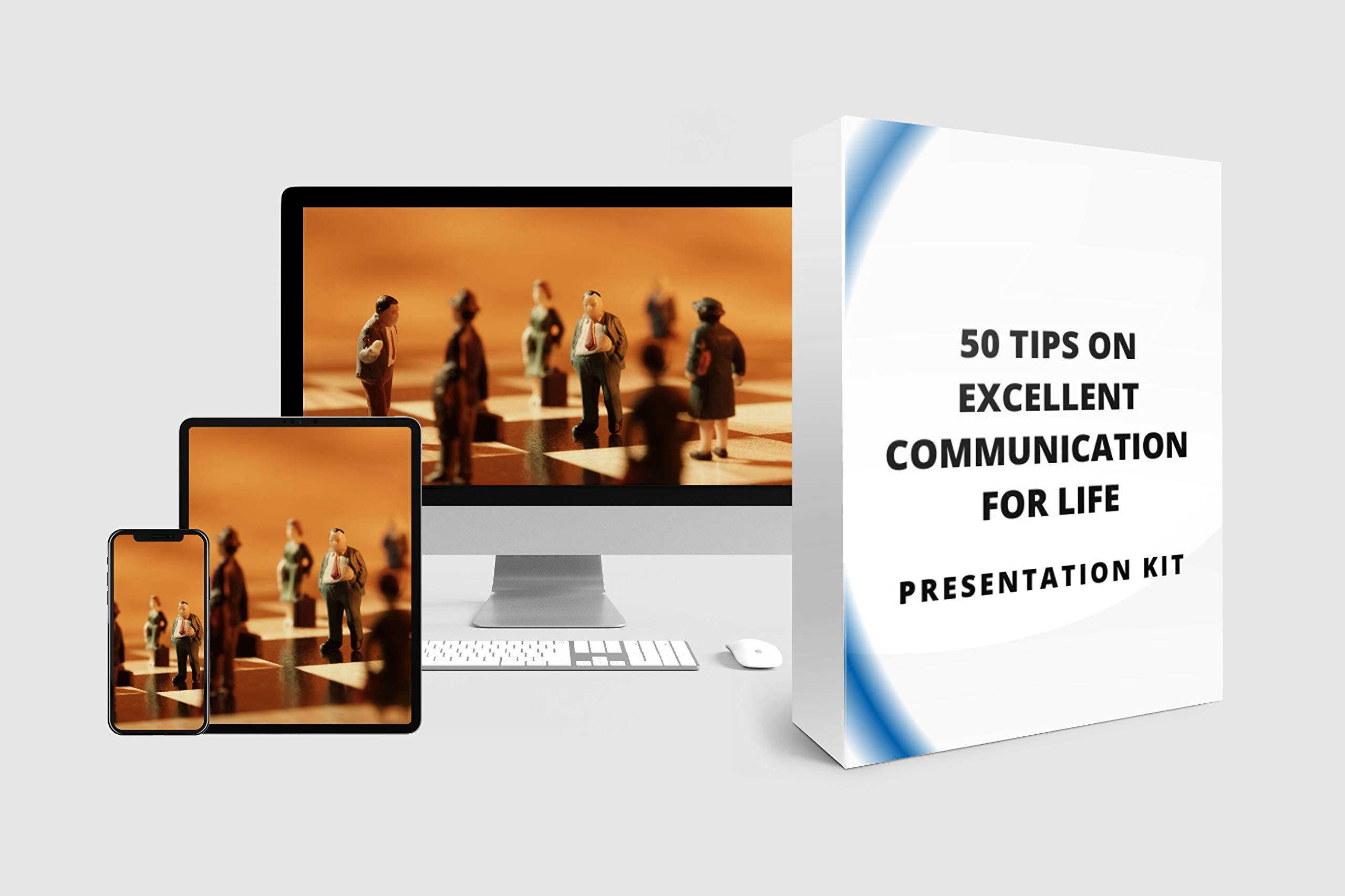 50 TIPS ON EXCELLENT COMMUNICATION FOR LIFE : BUNDLE PRESENTATION KITS