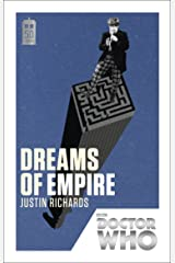 Doctor Who: Dreams of Empire: 50th Anniversary Edition Kindle Edition