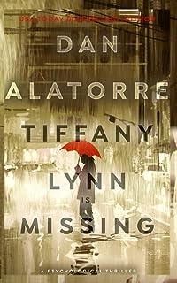 Tiffany Lynn Is Missing: a logical thriller