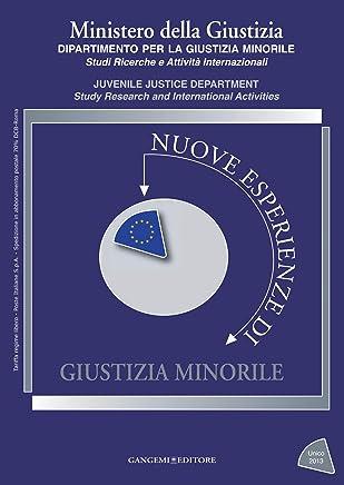 Nuove esperienze di Giustizia Minorile Unico 2013