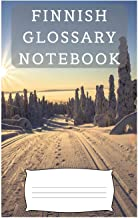 Finnish Glossary Notebook: an aid to help expand your vocabulary when learning a new language
