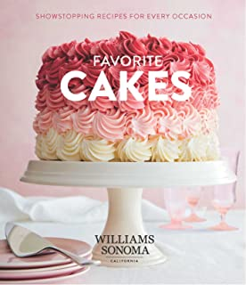 Favorite Cakes: Showstopping Recipes for Every Occasion