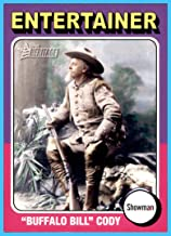 2009 Topps American Heritage #81 Buffalo Bill Cody Showman Entertainer Wild West Show