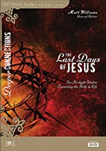 The Last Days Of Jesus Based Bible Study - Deeper Connections Series