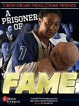 A Prisoner of Fame
