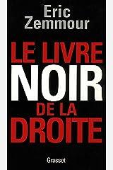Le livre noir de la droite (essai français) Format Kindle