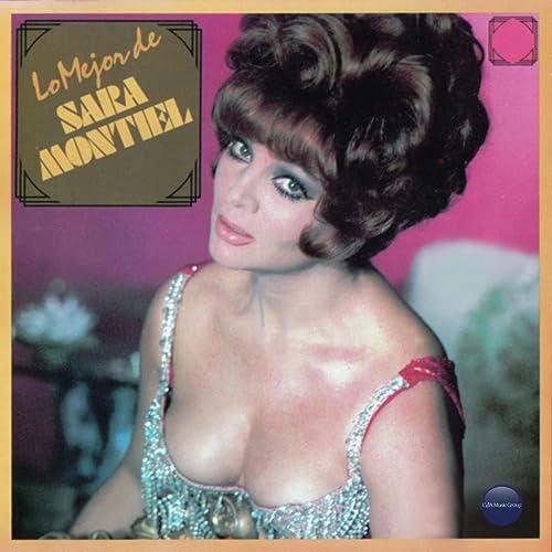 Lo Mejor De Sara Montiel By Sara Montiel On Amazon Music Amazoncom