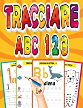 Scaricare Libri Tracciare ABC 123: Libro di attività per bambini 3-6 Anni per imparare a scrivere le linee, le lettere e numeri in età prescolare e scolare Età 3+ PDF