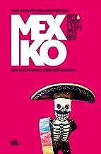 Fettnäpfchenführer Mexiko: Vom guten Ton im Land der Mariachi (German Edition)