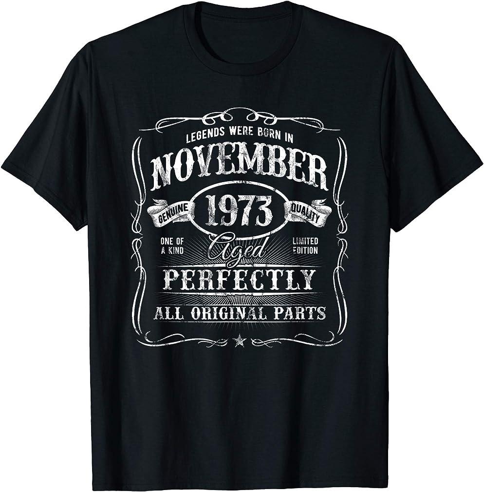 Born In November 1973 Vintage 46th Birthday All Original T-shirt