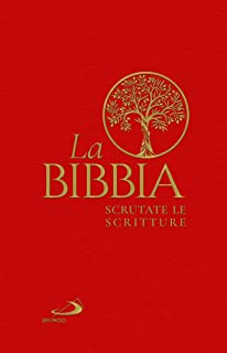 LA BIBBIA, SCRUTATE LE SCRITTURE. EDIZIONE RILEGATA.