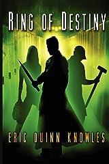 Ring of Destiny (a Reynald Tale) (Volume 1) Paperback