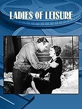 Best ladies of leisure movie Reviews