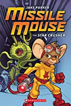 Missile Mouse: Book 1: The Star Crusher (1)