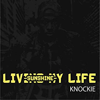 Livin My Life ( Sunshine )
