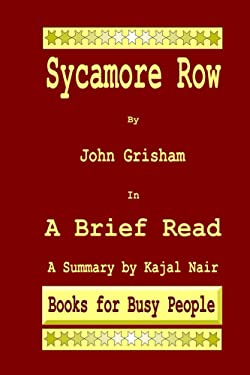 Sycamore Row by John Grisham in A Brief Read