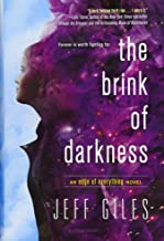 Best the brink of darkness jeff giles Reviews