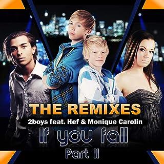 If You Fall, Pt. 2 (Jhh Suprise Remix)