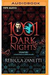 Vampire: A Dark Protectors/Rebels Novella (1001 Dark Nights) CD