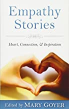 Empathy Stories: Heart, Connection, & Inspiration