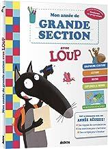 MON ANNÉE DE GRANDE SECTION AVEC LOUP - CAHIER DE SOUTIEN TOUT LE PROGRAMME